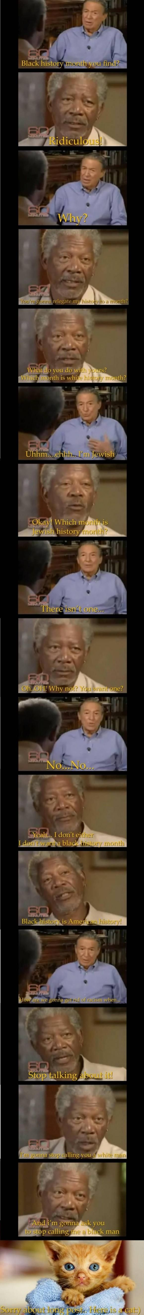 Morgan Freeman on racism! Definitely read this in my head with his voice....