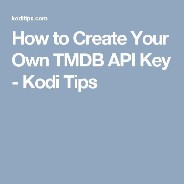 How to Create Your Own TMDB API Key - Kodi Tips