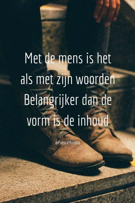 Met de mens is het als met zijn #woorden. Belangrijker dan de vorm is de inhoud...