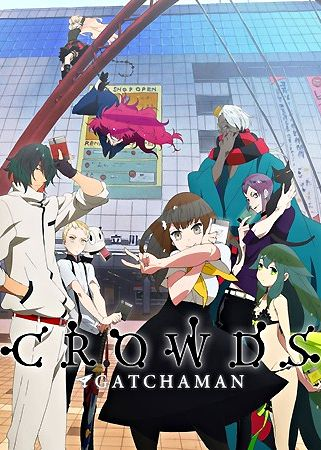 Summer 2013: Gatchaman Crowds by Tatsunoko Productions // Love the protagonist. Still have no idea how this connects with the old Gatchaman. // FINISHED // Went downhill pretty fast after ep 6, shame. // ★★★