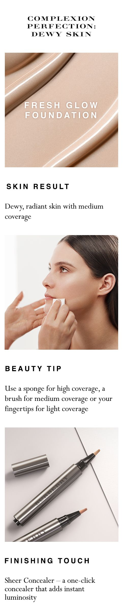Shop your complete dewy skin look at sephora.com.