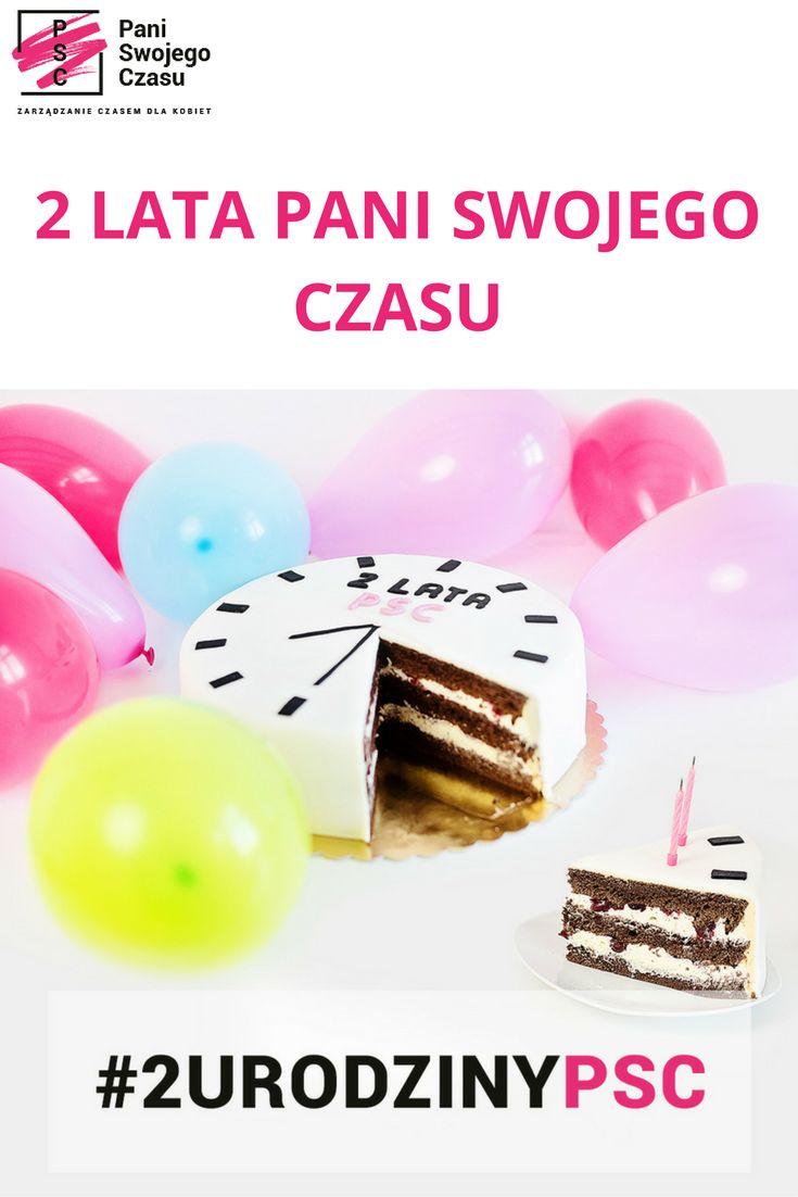 http://www.paniswojegoczasu.pl/2urodzinypsc/2-lata-pani-swojego-czasu/   Świętujemy #2urodzinypsc!  Jest konkurs, są prezenty, będzie webinar. Świętujecie z nami?   #2urodzinypsc #paniswojegoczasu #2latapaniswojegoczasu #tort #konkurs #urodziny #prezenty #webinar #zarzadzanieczasemdlakobiet #birthday #cake #zostanpaniaswojegoczasu #gifts #womeninbusiness #paniswietuje #wspomnienia #gangpsc
