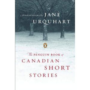 The Penguin Book of Canadian Short Stories: Amazon.ca: Jane Urquhart: Books