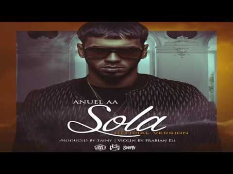 Sola - Anuel AA (Official Version)