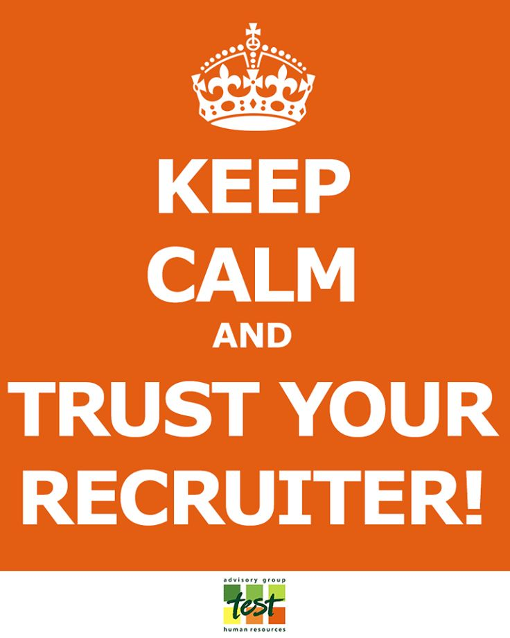 Keep Your Life On Track All Year Long: Keep Calm And Trust Your Recruiter!