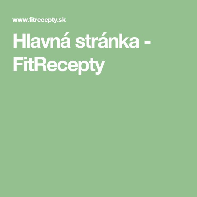 Hlavná stránka - FitRecepty