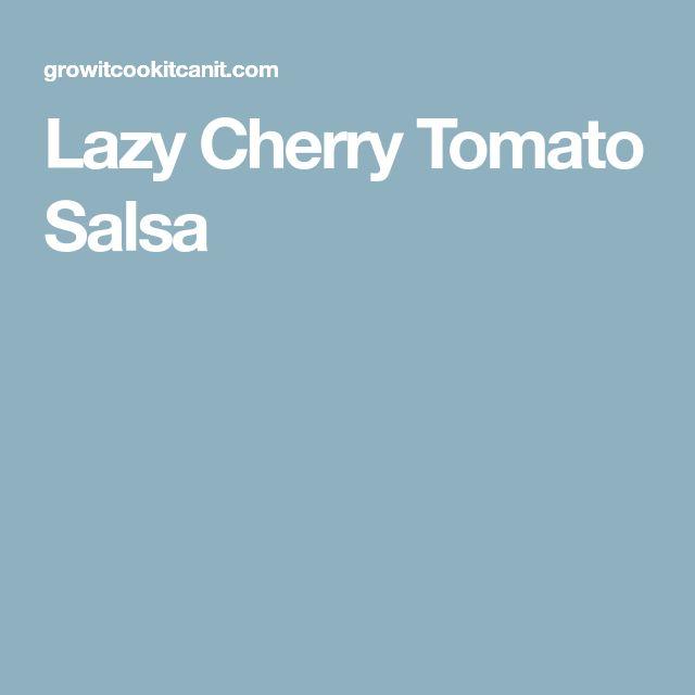 Lazy Cherry Tomato Salsa