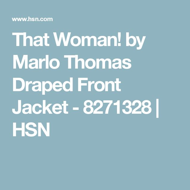 That Woman! by Marlo Thomas Draped Front Jacket - 8271328 | HSN