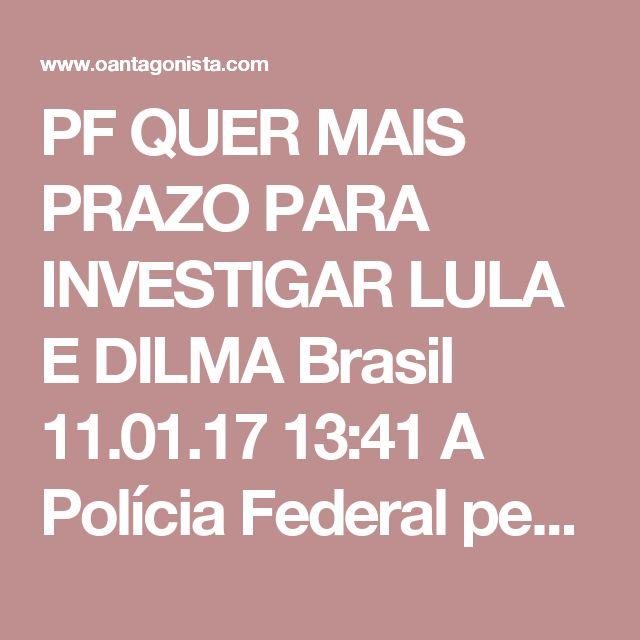 PF QUER MAIS PRAZO PARA INVESTIGAR LULA E DILMA  Brasil 11.01.17 13:41 A Polícia Federal pediu ao ministro Teori Zavascki, relator da Lava Jato no Supremo, a prorrogação do inquérito que apura se os ex-presidentes Lula e Dilma Rousseff agiram para atrapalhar as investigações do caso.  Além dos dois, são alvos do inquérito os ex-ministros José Eduardo Cardozo, Aloízio Mercadante e dois ministros do Superior Tribunal de Justiça.  Iniciadas em março de 2016, as investigações são baseadas na…