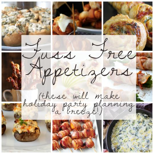 Fuss Free Appetizers that'll make your holiday party planning easy