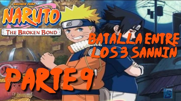 Naruto: The Broken Bond - Walkthrough Part 9, Gameplay Xbox 360 Audio Japones Subtitulado Latino - YouTube