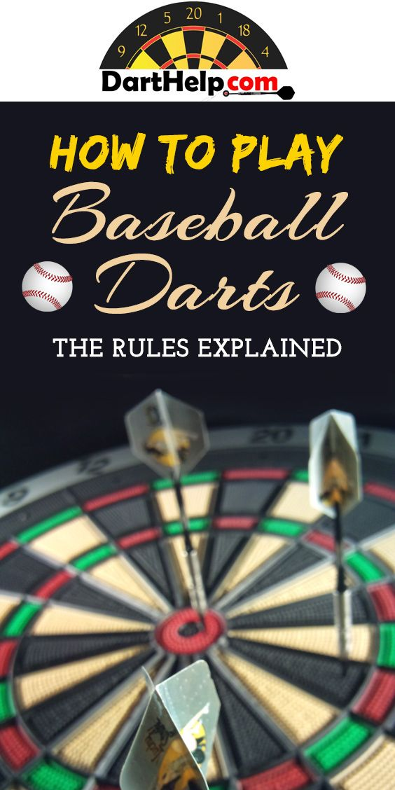 Baseball Darts Is Another Excellent Game For Beginners It Forces