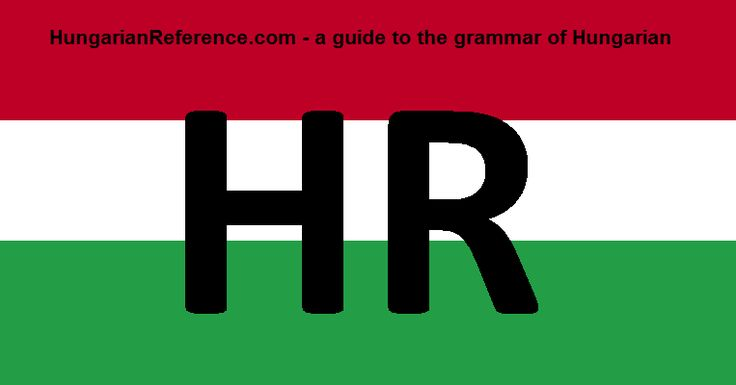 The Hungarian language, a grammatical guide [hungarianreference.com]