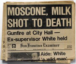 1978-San Francisco Mayor, George Moscone and city councilman, Harvey Milk, the first openly gay person to be elected to public office in SF, were murdered by a former supervisor, Dan White.