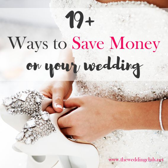 19+ Ways to Save Money on Your Wedding