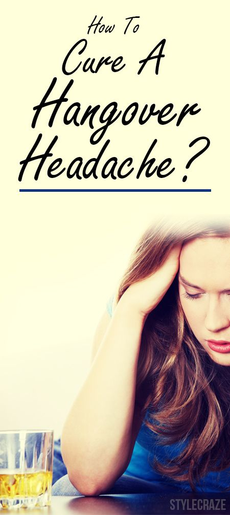 How To Cure A Hangover Headache?