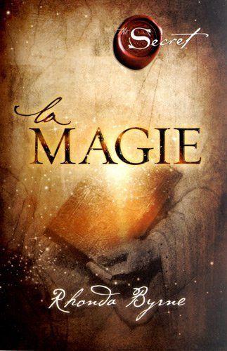 La Magie de Rhonda Byrne, http://www.amazon.fr/dp/2813204943/ref=cm_sw_r_pi_dp_6FAvtb0K2T6KW