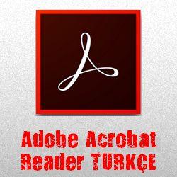 Adobe Acrobat Reader DC 2017 Katılımsız Türkçe
