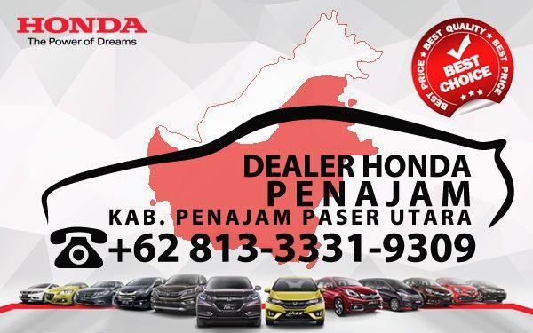 Dealer Honda Penajam Paser Utara - Daftar Harga OTR, Cash Kredit Mobil Baru