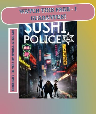 Watch Sushi Police Online with no pestering ads at all. Full Episodes are streamed immediately - take a look yourself!
