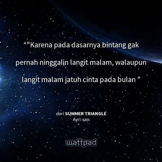 Karna Pada Dasarnya Bintang Gak Akan Pernah Ninggalin Langit Malam Walaupun Langit Malam Jatuh Cinta Pa Kata Kata Indah Kata Kata Motivasi Ungkapan Romantis