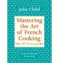 Mastering the Art of French Cooking: Vol 1