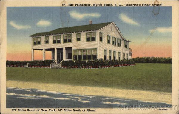 The Poindexter Myrtle Beach America S Finest Strand It Sat Directly Across Ocean Blvd From My Grandmother Hotel Shi Groovy Childhood Fun In