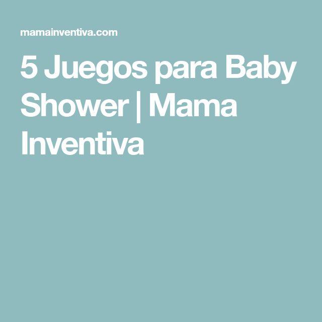 5 Juegos para Baby Shower | Mama Inventiva