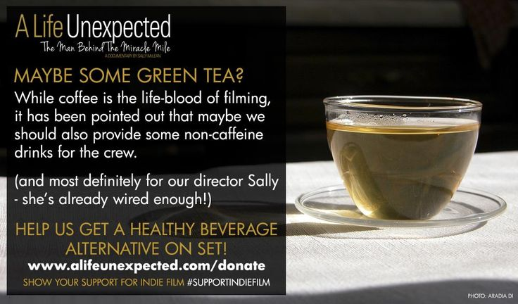 Maybe green tea is a better option ... http://www.alifeunexpected.com/donate