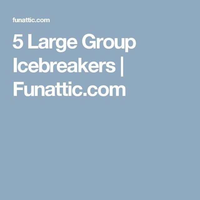 5 Large Group Icebreakers | Funattic.com