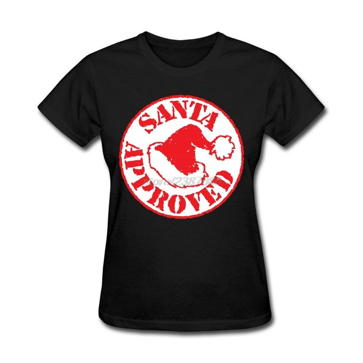 O Neck Women Shirt High Quality Youth Santa Approved Stamp Tshirt Cotton Personalized Funny Tees #Affiliate