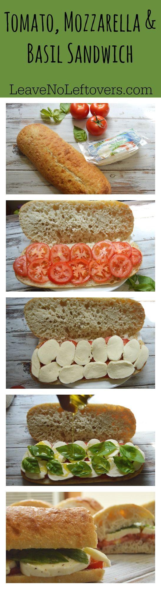 Tomato, Mozzarella & Basil Sandwich | Leave No Leftovers