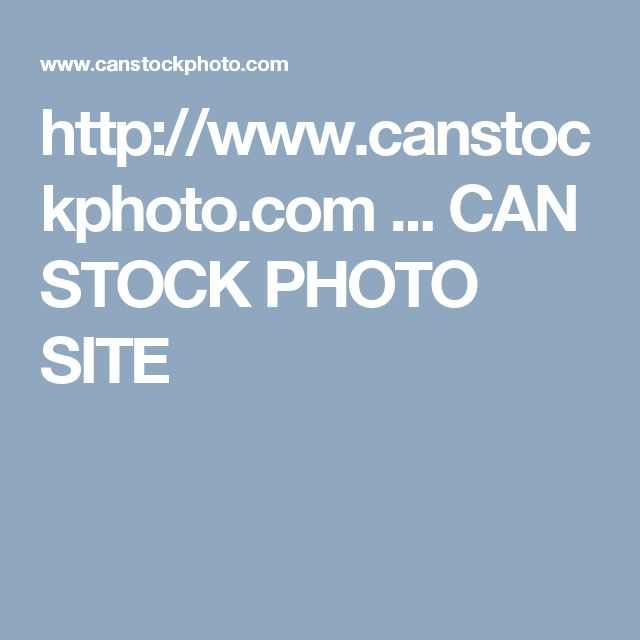 http://www.canstockphoto.com ...  CAN STOCK PHOTO SITE