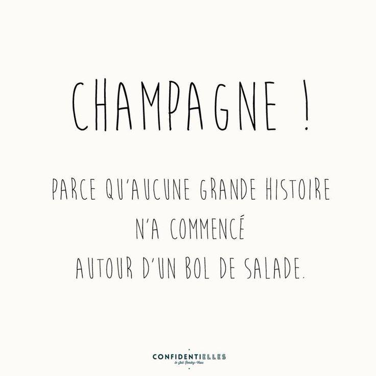 Champagne! Aucune grande histoire n'a commencé autour d'un bol de salade