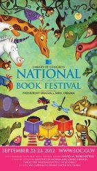 2012 Library of Congress National Book Festival Poster. Poster Artist: Rafael López.