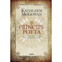 El príncipe poeta - Kathleen McGowan