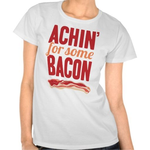 =>>Cheap          Achin' for Some Bacon Shirt           Achin' for Some Bacon Shirt you will get best price offer lowest prices or diccount couponeDeals          Achin' for Some Bacon Shirt Online Secure Check out Quick and Easy...Cleck Hot Deals >>> http://www.zazzle.com/achin_for_some_bacon_shirt-235708435680135009?rf=238627982471231924&zbar=1&tc=terrest