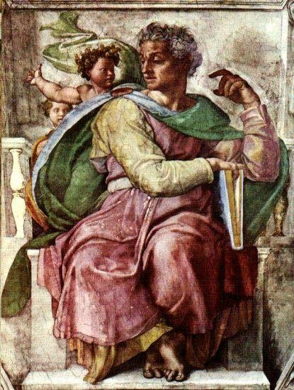 The Prophet Isaiah. Michelangelo Buonarroti 1475 – 1564