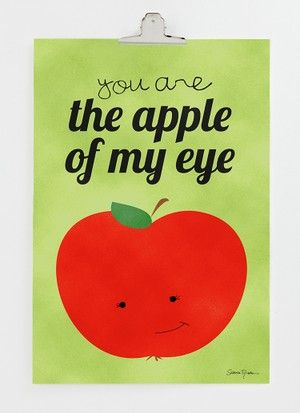 You are the apple of my eye 30x40 cm