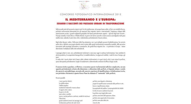 """CONCORSO """"IL MEDITERRANEO E L'EUROPA : sguardi e racconti del paesaggio in trasformazione"""""""