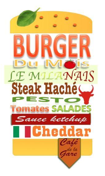 Burger Milanais : Steak haché, pesto, salades, tomates fraiches, sauce ketchup, fromage.