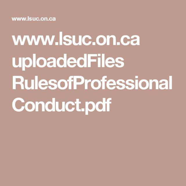 www.lsuc.on.ca uploadedFiles RulesofProfessionalConduct.pdf