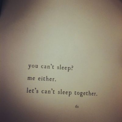 :) Sleepless Night, Can'T Sleep, Pillows Talk, Cant Sleep, Summer Night, Love Quotes, Pictures Quotes, Sleep Together, Best Quotes