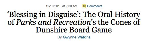 The Oral History of Parks and Recreation's the Cones of Dunshire Board Game