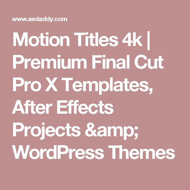 20 best Final Cut Pro X Templates images on Pinterest | Final cut ...