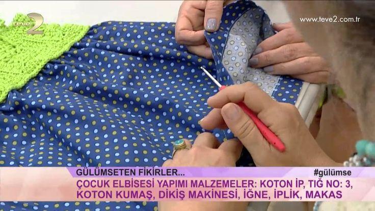 Derya Baykal'la Gülümse: Kız Çocuk Elbise Yapımı