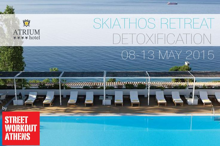 After our last year's very successful Retreat Detoxification programm, we decided to host this event again in May 2015. For more information, please follow us below: Skiathos Retreat  It is a professionally organized package by the Street Workout Athens…