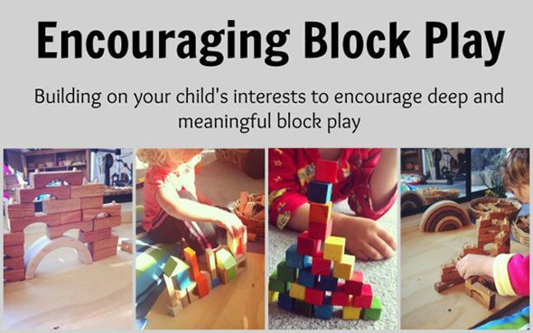 Encouraging Block Play: Strategies for building on your child's interests to encourage deep and meaningful block play.