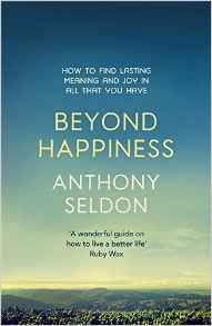 Beyond happiness : how to find lasting meaning and joy in all that you have by Anthony Seldon. As Britain's best-known headmaster he famously introduced happiness, or well-being, lessons at his school, Wellington College. In this book he distinguishes between pleasure, happiness and joy, and offers an original 8-step approach on how to make our lives far more meaningful and rewarding  #joyread