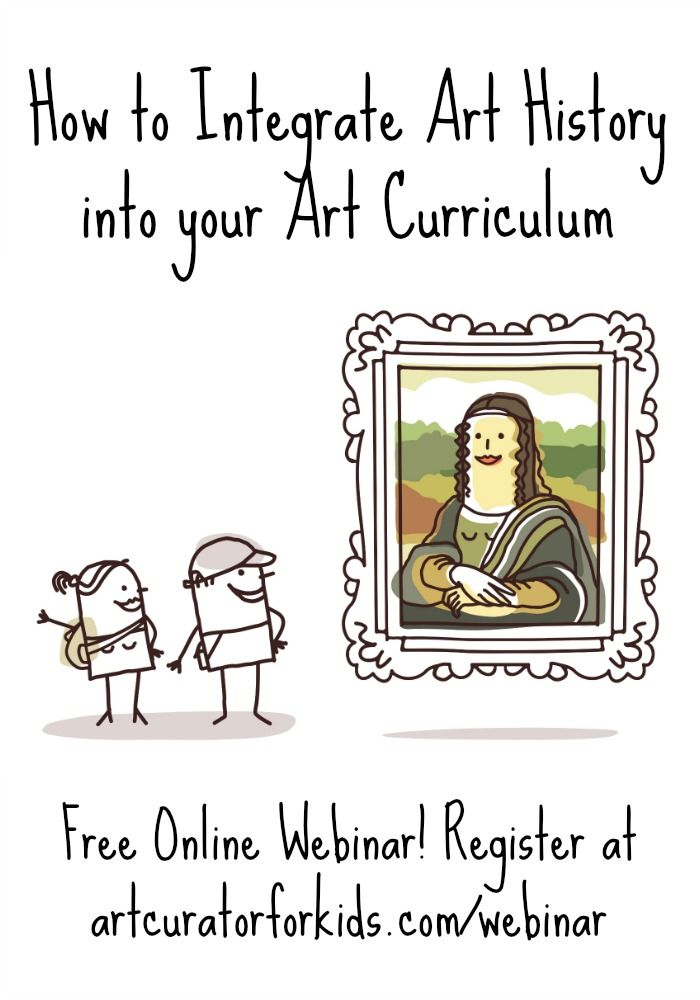 How to Integrate Art History into your Art Curriculum - Do you want more art history in your lessons, but you aren't sure where to start? Let's discuss several strategies in this free online webinar!